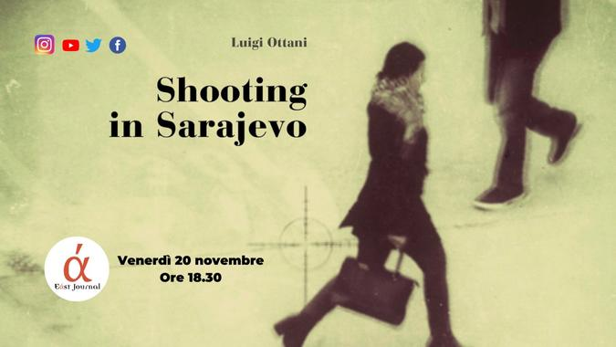 Shooting in Sarajevo - evento 20 novembre