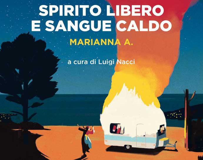 """La copertina del libro """"Spirito libero e sangue caldo"""""""