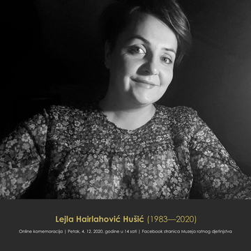 4 dicembre 2020 - Lejla Hairlahović Hušić War Child Museum
