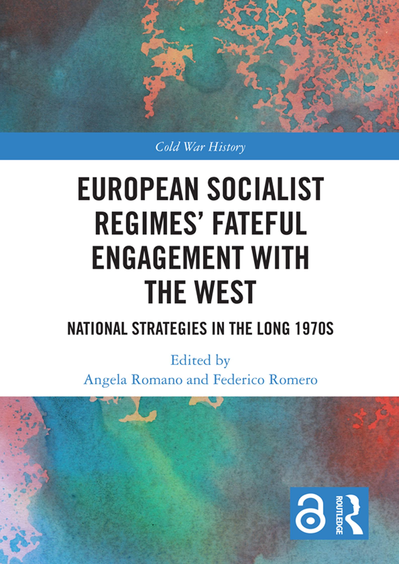 Copertina European Socialist Regimes' Fateful Engagement with the West