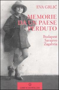 Memorie da un paese perduto, Budapest - Sarajevo - Zagabria
