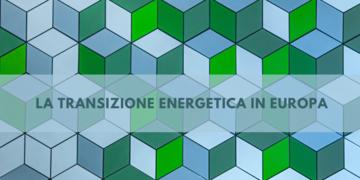 La transizione energetica in Europa