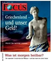"""La copertina del magazine tedesco """"Focus"""" durante la crisi ellenica, con la Venere di Milo resa come una mendicante, grazie ad un colpo di fotoshop. Ha sollevato dure repliche ad Atene. Il titolo: """"La Grecia e i nostri soldi"""""""