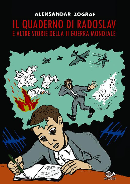 Copertina del libro Il quaderno di Radoslav e altre storie della II guerra mondiale