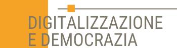 digitalizzazione e democrazia