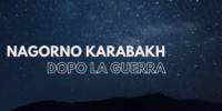Dossier dopo a guerra in Nagorno Karabakh
