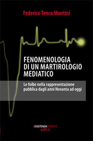 Fenomenologia di un martirologio mediatico