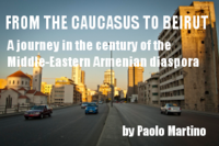From the Caucasus to Beirut
