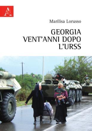 Georgia, vent'anni dopo l'Urss