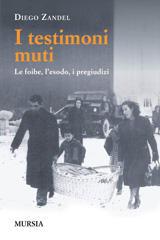 I testimoni muti - Diego Zandel