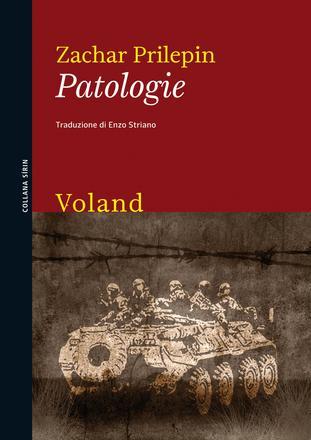 Patologie, di Zachar Prilepin