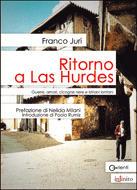 Ritorno a Las Hurdes, di Franco Juri, Infinito Edizioni, 2008
