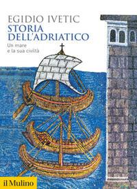 """Copertina di """"Storia dell'Adriatico"""""""
