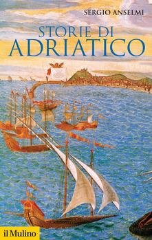Storie di Adriatico, Sergio Anselmi