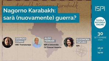 Nagorno Karabakh: sarà (nuovamente) guerra?- ISPI
